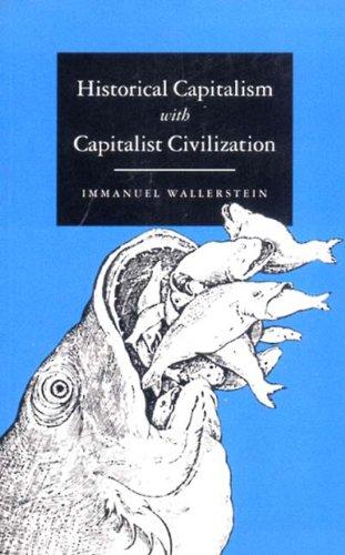 Historical Capitalism With Capitalist CivilizationImmanuel Wallerstein
