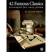 42 Famous Classics for Easy Piano