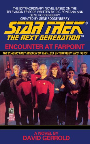Encounter at Farpoint (Star Trek: The Next Generation) (Star Trek The Next Generation Encounter At Farpoint)