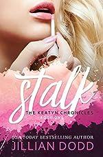 Stalk Me: A Prep School Romance (The Keatyn Chronicles series Book 1)