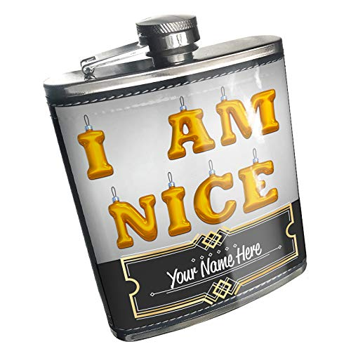 Neonblond Flask I Am Nice Christmas Ornament Custom Name Stainless Steel ()