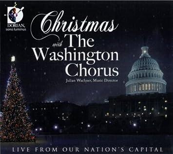 christmas with washington chorus live from our nations capital - Christmas In Washington