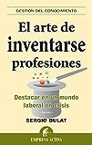 El arte de inventarse profesiones (Gestión del conocimiento)
