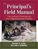 The Principal's Field Manual 1st Edition