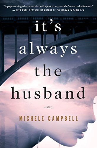 It's Always the Husband: A Novel by [Campbell, Michele]