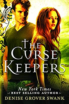 The Curse Keepers (Curse Keepers Series, Book 1) by [Swank, Denise Grover]