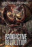 Radioactive Revolution: A Dystopian, Post-Apocalyptic Adventure