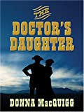 The Doctor's Daughter, Donna MacQuigg, 1594145962