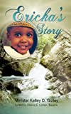 Ericka's Story, Minister Kelley D. Gulley, 1622300289
