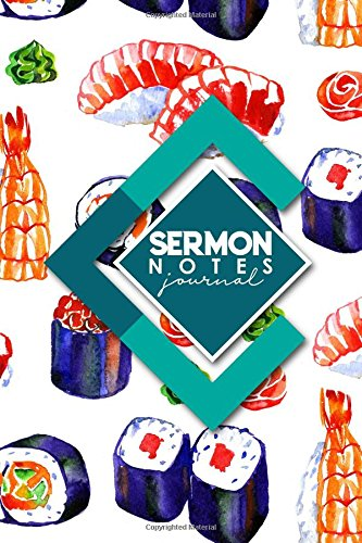 Read Online Sermon Notes Journal: Pray, Reflect, and Connect with God with Notes, Prayer Requests and Church Events (Volume 12) ebook