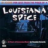 Louisiana Spice 25 Years of Louisiana Music