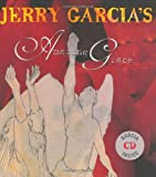 Jerry Garcia's Amazing Grace, Jerry Garcia and John Newton, 0060297107