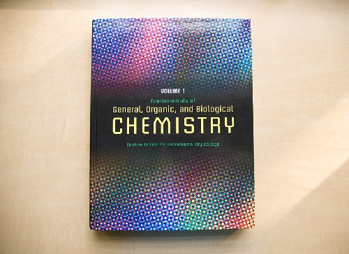 Fundamentals of General, Organic, and Biological Chemistry: Custom Edition for Sacramento City College (Volume 1)