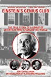 img - for Einstein's Genius Club: The True Story of a Group of Scientists Who Changed the World book / textbook / text book