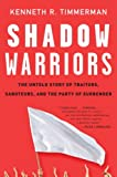 Shadow Warriors, Kenneth R. Timmerman, 0307352102