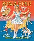 Sonja Henie Paper Dolls by Paper Dolls (2008-08-01)