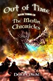 Out of Time (The Merlin Chronicles Book 3)