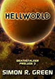 Hellworld (Deathstalker Prelude Book 3)