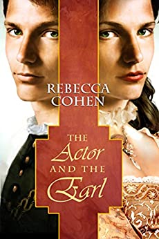 The Actor and the Earl (The Crofton Chronicles Book 1) by [Cohen, Rebecca]
