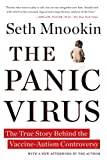 Download The Panic Virus: The True Story Behind the Vaccine-Autism Controversy in PDF ePUB Free Online