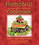 img - for The Hempnut Cookbook: Tasty, Omega-Rich Meals from Hempseed book / textbook / text book