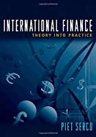 International Finance: Theory into Practice Front Cover