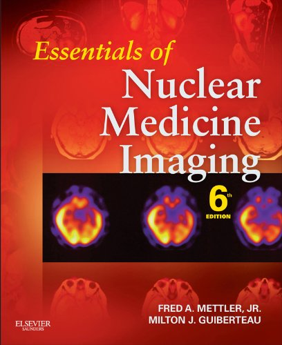 Download Essentials of Nuclear Medicine Imaging (Essentials of Nuclear Medicine Imaging (Mettler)) Pdf