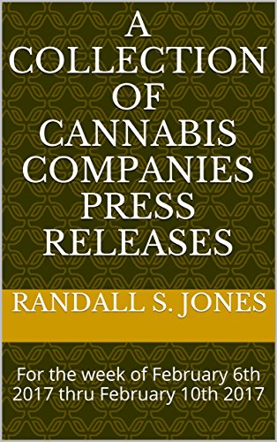 51v%2BrXMchYL - A Collection of Cannabis Companies Press Releases : For the week of February 6th 2017 thru February 10th 2017