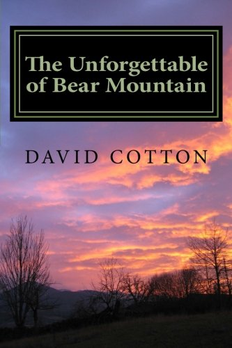 Book: The Unforgettable of Bear Mountain by David Cotton