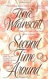 Second Time Around, Tina Wainscott, 0312963548