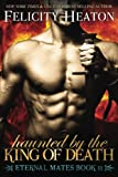 Haunted by the King of Death: Eternal Mates Romance Series