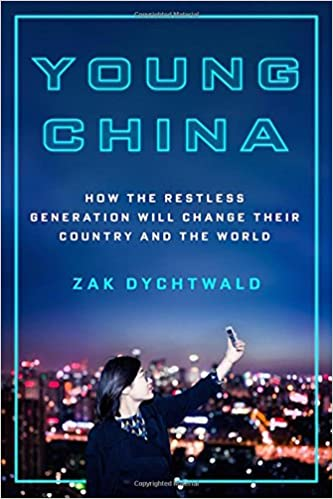 Young China: How the Restless Generation Will Change Their
