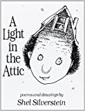 A Light in the Attic by Shel Silverstein (2005) Hardcover