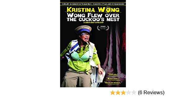 Amazon.com: Wong Flew Over the Cuckoos Nest by Kristina Wong: Kristina Wong, Michael Closson: Movies & TV