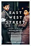 East West Street: Winner of the Baillie Gifford Prize for Non-fiction