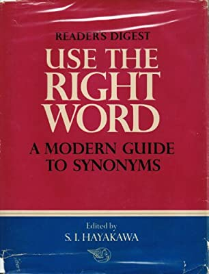 Use the right word: Modern Guide to Synonyms and Related