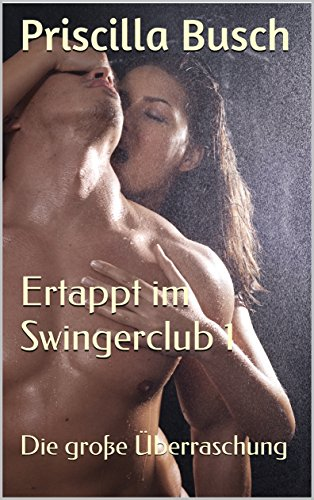 Er und sie swingerclub