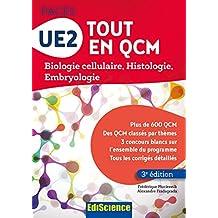 UE2 Tout en QCM - PACES - 3e éd. : Biologie cellulaire, Histologie, Embryologie (French Edition)