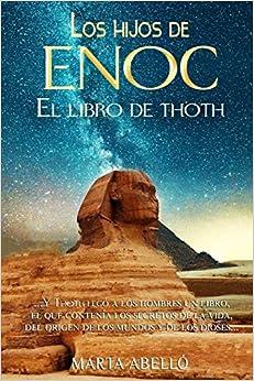 Los hijos de Enoc: El libro de Thoth: Amazon.es: Abelló