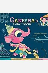 Ganesha'S Sweet Tooth Paperback