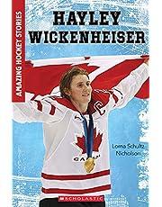 Hayley Wickenheiser (Amazing Hockey Stories)