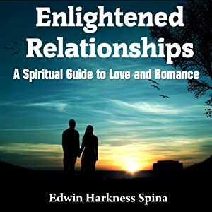 Enlightened Relationships Audiobook