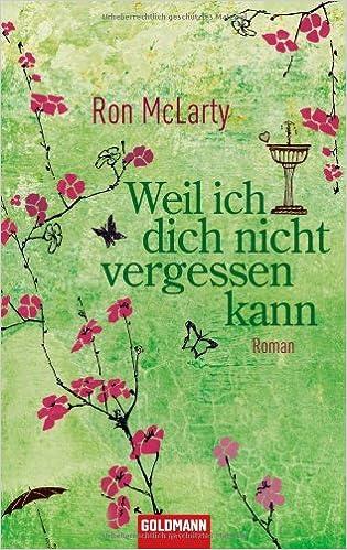 Weil ich dich nicht vergessen kann: Amazon.es: McLarty, Ron ...