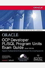 OCP Developer PL/SQL Program Units Exam Guide by Steve O'Hearn (2002-04-23) Paperback