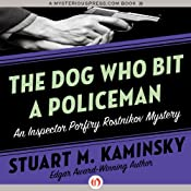 The Dog Who Bit a Policeman | Stuart M. Kaminsky