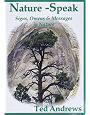 Nature-Speak: Signs, Omens and Messages in Nature