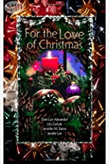 For the Love of Christmas Paperback