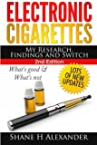 Electronic Cigarettes - My Research Findings and