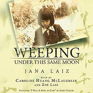 Weeping Under This Same Moon Audiobook
