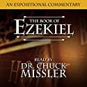 The Book of Ezekiel : A Commentary Audiobook by Chuck Missler Narrated by Chuck Missler